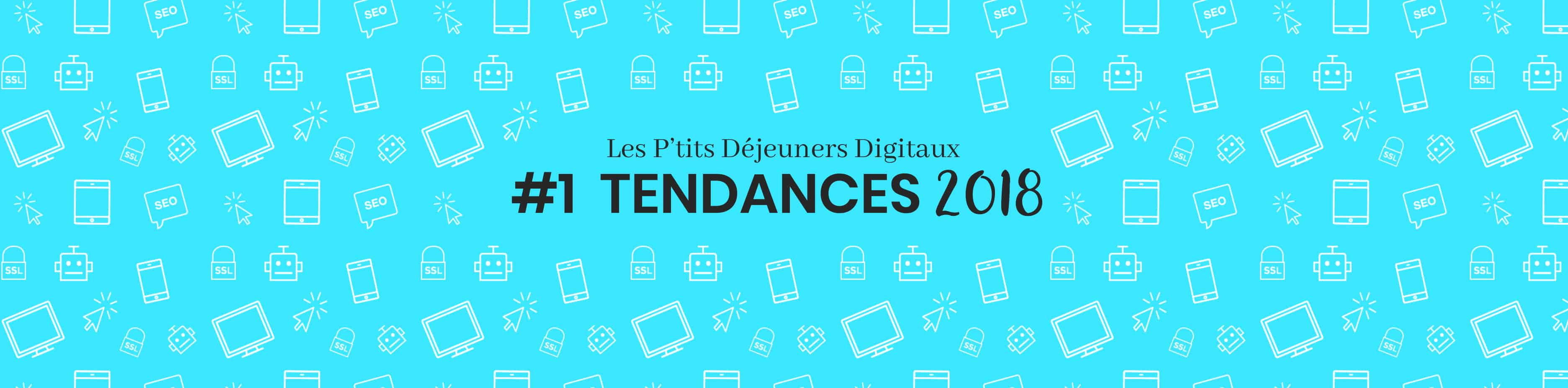 Tendances Digitales 2018